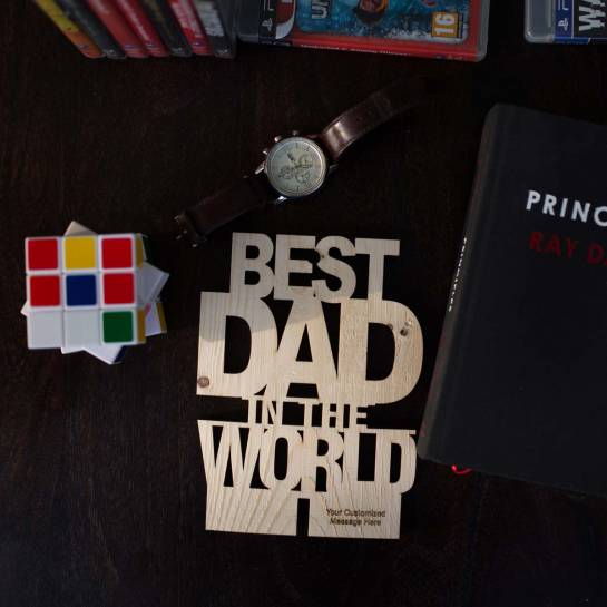 Best Dad in the World - Wooden cutout with custom engraving