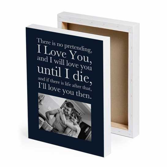 Love You untill I Die - Photo Canvas