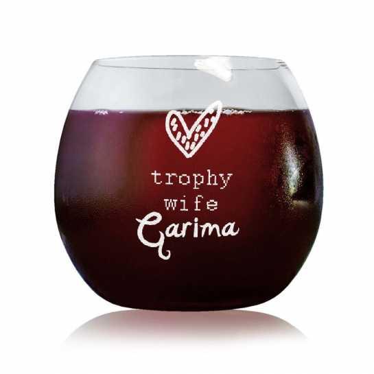 Trophy Wife- Stylish Wine Glasses