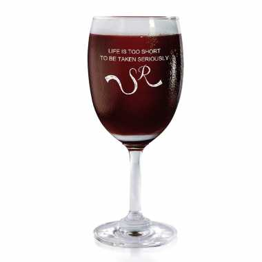 Life Is Too Short - Wine Glasses
